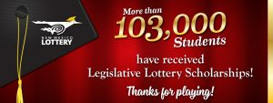 More than 103,000 Students have received Legislative Lottery Scholarships!